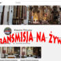 Transmisja Mszy Świętych z Klasztoru